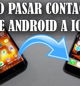 pasar contactos de android a ios